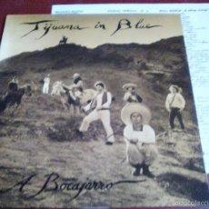 Discos de vinilo: TIJUANA IN BLUE A BOCAJARRO LA POLLA RECORDS,KORTATU,ESKORBUTO,CICATRIZ,HERTZAINAK. Lote 57085446