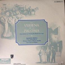 Discos de vinilo: LA VERBENA DE LA PALOMA . 10 PULGADAS . PHILIPS . AGRUPACION SINFONICA LA ZARZUELA . Lote 57085554