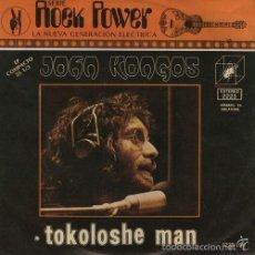 Discos de vinilo: JOHN KONGOS - TOKOLOSHE MAN - 1971 PROG PSYCH MEXICAN EP 45 MEXICO 1971. Lote 57086554