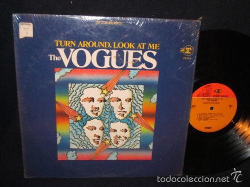 THE VOGUES - TURN AROUND, LOOK AT ME 1968 !! ORG EDT USA, EXC (Música - Discos - LP Vinilo - Pop - Rock Extranjero de los 50 y 60)