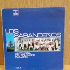 Discos de vinilo: LOS SABANDEÑOS. ANTOLOGÍA DEL FOLKLORE CANARIO. LP / COLUMBIA - 1973 / MBC. **/***. Lote 57094017