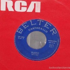Discos de vinilo: ROY ETZEL CANTAGALLO - MELANCOLIA, IL SILENZIO / SINGLE BELTER DE 1965 RF-787. Lote 57097791