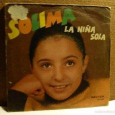 Discos de vinilo: SOLIMA-LA NIÑA SOLA-EL PERRO DE FUEGO-. Lote 57098518