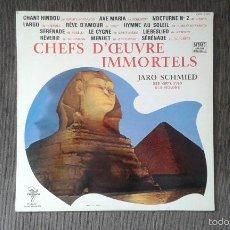 Discos de vinilo: CHEFS D`CEUVRE IMMORTAELS -- JARO SCHMIED -- SES VIRTUOSES, SES VIOLONS --. Lote 57099665