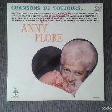 Discos de vinilo: ANNY FLORE -- CHANSONS DE TOUJOURS -- REF. CTRY 7109 -- PARIS -- PERFECTO ESTADO ( IMPECABLE ). Lote 57100412
