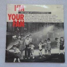 Discos de vinilo: VARIOS ARTISTAS - I´M YOUR MAN THE SONGS OF LEONARD COHEN BY DOBLE LP 1991. Lote 57102288