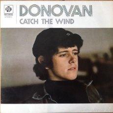 Discos de vinilo: DONOVAN : CATCH THE WIND [ESP 1971] LP/RE. Lote 55052670