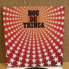 Discos de vinilo: LA TRINCA. NOU DE TRINCA. LP-GATEFOLD / ARIOLA - 1981 / CALIDAD LUJO. ****/****. Lote 57110676