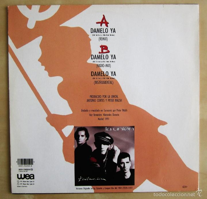 Discos de vinilo: LA UNION - DAMELO YA - MAXI VINILO ORIGINAL 1991 PRIMERA EDICION WEA WARNER MUSIC - Foto 3 - 57110844