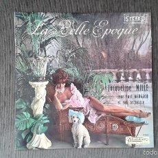Discos de vinilo: LA BELLE EPOQUE -- JACQUELINE MILLE, JEAN PAUL MENGEON ET SON ORCHESTRE -- PARIS -- MADE IN FRANCE. Lote 57111458