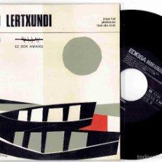 Discos de vinil: BENITO LERTXUNDI EZ DOK AMAIRU IRRIPAR BAT + 2 EP HERRI GOGOA EDIGSA 1968 @ COMO NUEVO. Lote 57114175