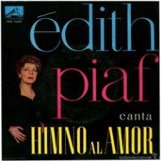 Discos de vinilo: EDITH PIAF – CANTA HIMNO AL AMOR - EP SPAIN 1960 - LA VOZ DE SU AMO 7EPL 13.519. Lote 57128473