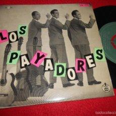Discos de vinilo: TRIO LOS PAYADORES Y SUS RITMOS TUS TORMENTOS/EL ENCHUFE/NO QUIERO ESPEJOS +1 EP HISPAVOX. Lote 57132549