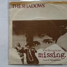 Discos de vinil: THE SHADOWS - THE THEME FROM MISSING (TEMA DE DESAPARECIDO) / THE SHADY LADY (1982). Lote 57134903