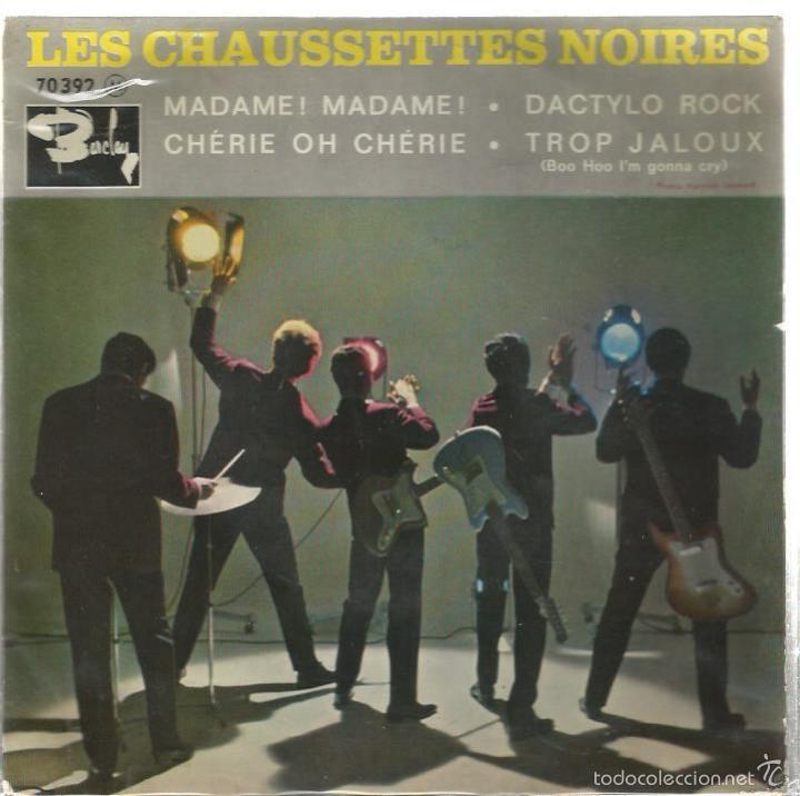 EP LES CHAUSSETTES NOIRES : MADAME ! MADAME ! ( EDICION FRANCESA ) (Música - Discos de Vinilo - EPs - Rock & Roll)