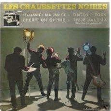Discos de vinilo: EP LES CHAUSSETTES NOIRES : MADAME ! MADAME ! ( EDICION FRANCESA ). Lote 57139302