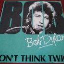 Discos de vinilo: BOB DYLAN DON'T THINK TWICE EL JOAQUIN SABINA AMERICANO.. Lote 57143136