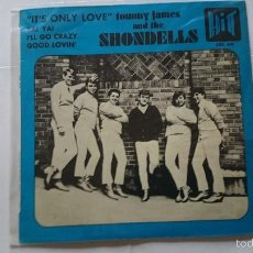 Discos de vinilo: TOMMY JAMES AND THE SHONDELLS - IT'S ONLY LOVE / YA! YA! / I'LL GO CRAZY / GOOD LOVIN' (EP 1966). Lote 57143145