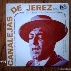 Discos de vinilo: CANALEJAS DE JEREZ - GUITARRA JUANELE MAYA - PORQUE LE FALTABA EL RIEGO + 3. Lote 57152676