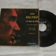 Dischi in vinile: JOHNNY HALLYDAY 7´EP LES BRAS EN CROIX + 3 TEMAS (1963) EDICION ESPAÑA-BUENA CONDICION-. Lote 57153263