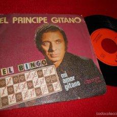 Discos de vinilo: EL PRINCIPE GITANO EL BINGO/MI AMOR GITANO 7 SINGLE 1978 OLYMPO RED KEY RUMBA. Lote 57159775