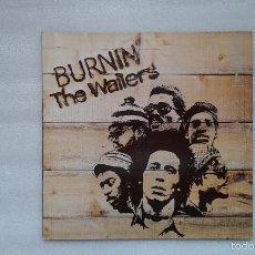 Discos de vinilo: THE WAILERS - BURNIN LP 1980 EDICION ALEMANA. Lote 57163388