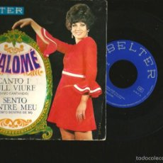 Discos de vinilo: SG SALOME : CANTO I VULL VIURE ( VIVA CANTANDO, EN CATALAN ). Lote 57165737
