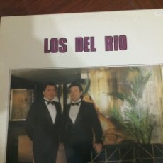 Discos de vinilo: LOS DEL RIO-1986-PRISIONERO DE UN QUERER,TE ESTAS PONIENDO...-NUEVO!!!. Lote 57165809