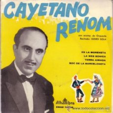 Discos de vinilo: CAYETANO RENOM - EP ALHAMBRA 1962 . Lote 57170724