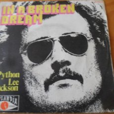 Discos de vinilo: PYTHON LEE JACKSON - IN A BROKEN DREAM/ BOOGIE WOOGIE JOE - POPLANDIA 1972 SPAIN.. Lote 57193465