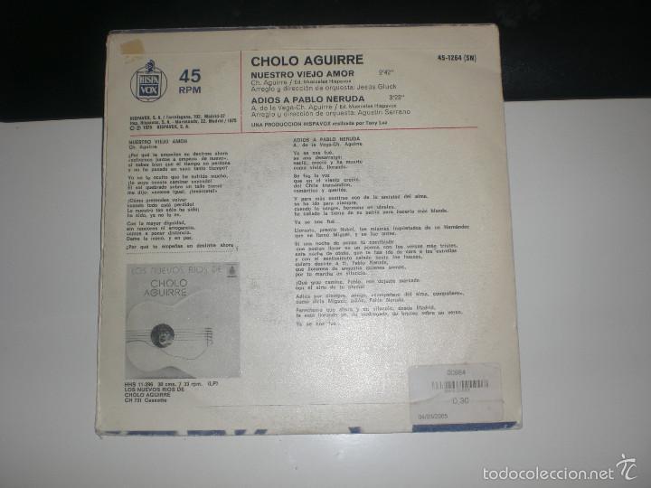Discos de vinilo: SINGLE CHOLO AGUIRRE - NUESTRO VIEJO AMOR - ADIOS A PABLO NERUDA - HISPAVOX 1975 VG+ - Foto 2 - 57199693