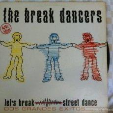 Discos de vinilo: 12 MAXI-THE BREK DANCERS-LET'S BREAK. Lote 57210339