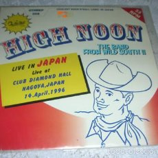Discos de vinil: HIGH NOON – LIVE IN JAPAN EP 1997 - ROCK ROCKABILLY. Lote 57229573