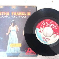 Discos de vinilo: ARETHA FRANKLIN: COLUMPIO/ MI CANCIÓN (ATLANTIC 1968). Lote 57229731