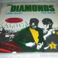 Disques de vinyle: THE DIAMONDS - LITTLE DARLIN' / THE STROLL - SINGLE. Lote 57234495