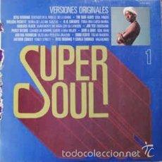 Discos de vinilo: SUPER SOUL 1 - VERSIONES ORIGINALES. Lote 57236271