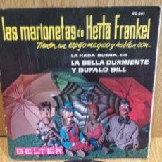 Discos de vinilo: LAS MARIONETAS DE HERTA FRANKEL. SINGLE/ BELTER - 1962. CALIDAD NORMAL. ***/**. Lote 57239869