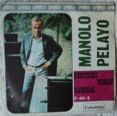 Discos de vinilo: MANOLO PELAYO - KENTUCKY WOMAN - EDICIÓN DE 1967 DE ESPAÑA. Lote 57251640