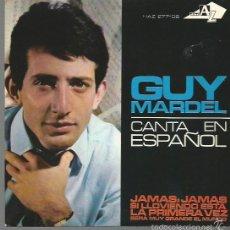 Discos de vinilo: GUY MARDEL EN ESPAÑOL EP SELLO HISPAVOX AÑO 1965 EDITADO EN ESPAÑA FESTIVAL DE EUROVISION. Lote 57259094