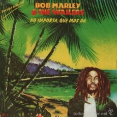 Dischi in vinile: BOB MARLEY & THE WAILERS - NO IMPORTA QUE MAS DA SPANISH SINGLE 45 SPAIN 1980. Lote 57259739