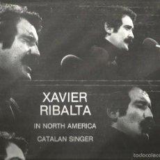 Discos de vinilo: LP XAVIER RIBALTA IN NORTH AMERICA CATALAN SINGER (FIRMADO POR XAVIER, EN DEDICATORIA A UN AMIGO ). Lote 57263787