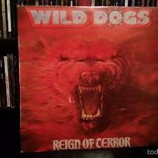 Discos de vinilo: WILD DOGS - REIGN OF TERROR. Lote 57273285
