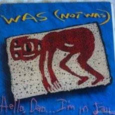 Discos de vinilo: LP WAS NOT WAS-HELLO,DAD. Lote 57279745