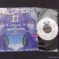 Discos de vinilo: LUIS COBOS DIRIGE THE ROYAL PHILHARMONIC ORCHESTRA-DISCO SINGLE-SG14-SOL Y SOMBRA-SIN CARA B-1983. Lote 57281870