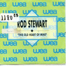 Disques de vinyle: ROD STEWART / THIS OLD HEART OF MINE (SINGLE PROMO 1989). Lote 57282662
