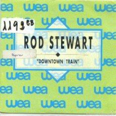 Disques de vinyle: ROD STEWART / DOWNTOWN TRAIN (SINGLE PROMO 1989). Lote 57282751
