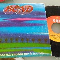 Discos de vinilo: BOND SINGLE BAILANDO (UN SÁBADO POR LA NOCHE).ESPAÑA 1975. Lote 57284362