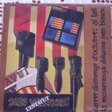 Discos de vinilo: VOLEM L'ESTATUT AL TALL / JOAN BLASCO EP 1977. Lote 57288764