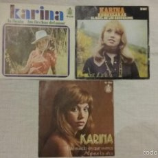 Discos de vinilo: LOTE DISCOS SINGLES DE VINILO - KARINA - . Lote 57293705