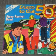 Discos de vinilo: STONE REVIVAL BAND - DISCO TO THE 50´S - MAXI - RCA - MADE IN FRANCE - 1978 - IBL -. Lote 57301577